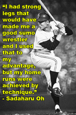 Baseball Quotes: Sadaharu Oh
