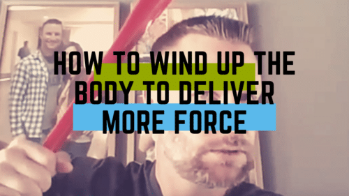 How To Wind Up The Body To Deliver More Force