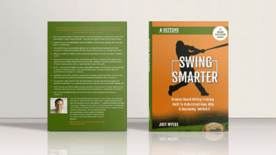 BOOK: Swing Smarter: Science Based Hitting Training Built To Understand How, Why, & Reasoning Behind It Image