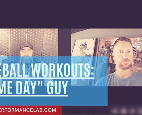 "Baseball Workouts: ""Game Day"" Guy"